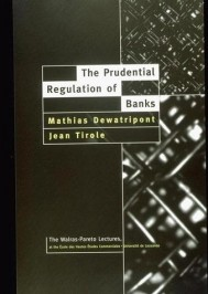 The Prudential Regulation of Banks