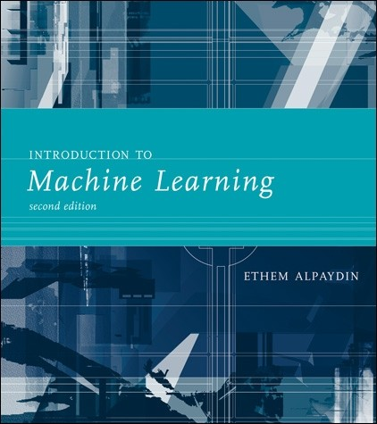 Introduction to Machine Learning, Second Edition
