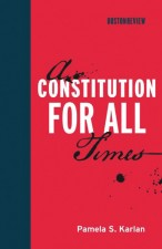 A Constitution for All Times